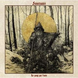 SANCTUAIRE - Le sang sur l'acier, CD