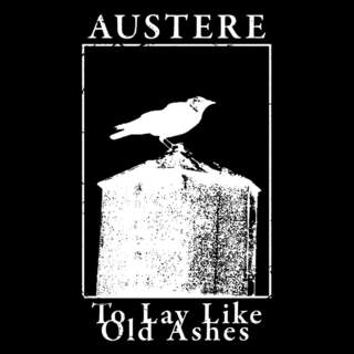 AUSTERE - To Lay Like Old Ashes, LP