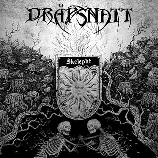 DRAPSNATT – Skelepht, DigiCD