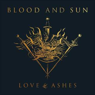 BLOOD AND SUN - Love & Ashes, LP