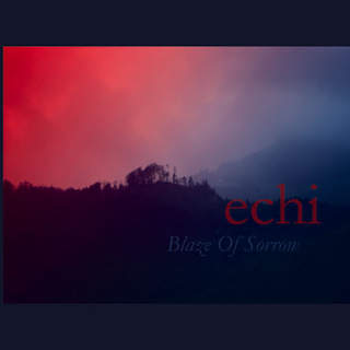 BLAZE OF SORROW - Echi, CD