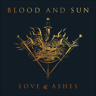 BLOOD AND SUN - Love & Ashes, Digibook CD