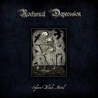 NOCTURNAL DEPRESSION - Spleen Black Metal, Digibook CD